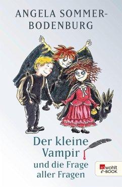 Der kleine Vampir und die Frage aller Fragen / Der kleine Vampir Bd.21
