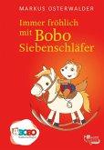 Immer fröhlich mit Bobo Siebenschläfer (eBook, ePUB)