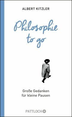 Philosophie to go (eBook, ePUB) - Kitzler, Albert