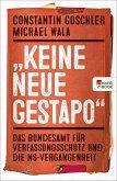 """""""Keine neue Gestapo"""" (eBook, ePUB)"""