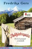 Frühjahrsputz / Holzhammer ermittelt Bd.4 (eBook, ePUB)