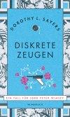 Diskrete Zeugen / Lord Peter Wimsey Bd.2 (eBook, ePUB)