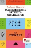 Professor Stewarts mathematische Detektivgeschichten (eBook, ePUB)