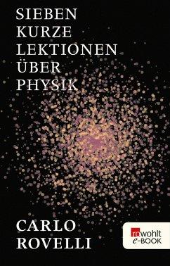 Sieben kurze Lektionen über Physik (eBook, ePUB)