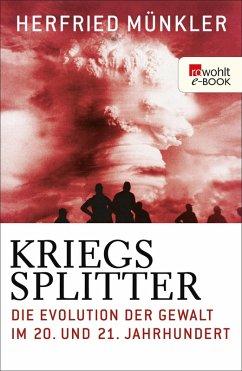Kriegssplitter (eBook, ePUB) - Münkler, Herfried