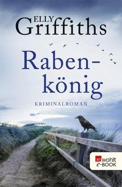 Rabenkönig / Ruth Galloway Bd.5 (eBook, ePUB) - Griffiths, Elly