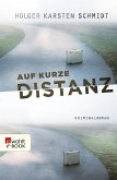 Auf kurze Distanz (eBook, ePUB)