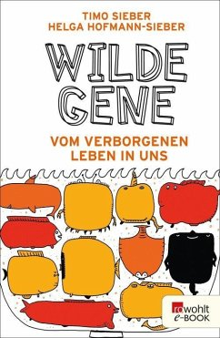 Wilde Gene (eBook, ePUB) - Hofmann-Sieber, Helga; Sieber, Timo
