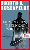 Die Menschen, die es nicht verdienen / Sebastian Bergman Bd.5 (eBook, ePUB)