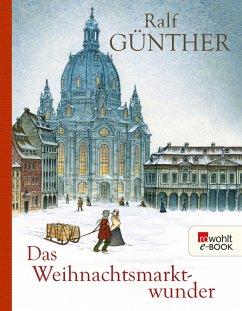 Das Weihnachtsmarktwunder (eBook, ePUB) - Günther, Ralf