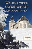 Weihnachtsgeschichten am Kamin 30 (eBook, ePUB)