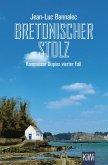 Bretonischer Stolz / Kommissar Dupin Bd.4 (eBook, ePUB)