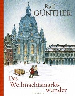 Das Weihnachtsmarktwunder - Günther, Ralf