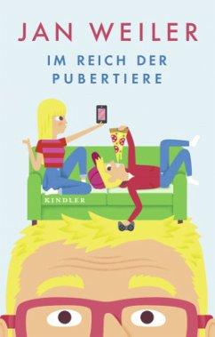 Im Reich der Pubertiere / Pubertier Bd.2 - Weiler, Jan