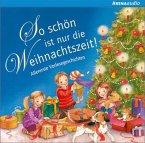 So schön ist nur die Weihnachtszeit, Audio-CD