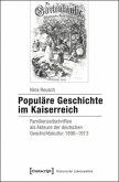 Populäre Geschichte im Kaiserreich