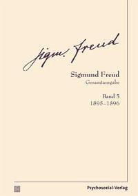 Gesamtausgabe Sigmund Freud (SFG), Band 5