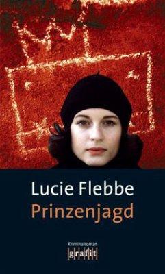 Prinzenjagd / Lila Ziegler Bd.7 - Flebbe, Lucie