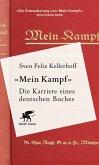 «Mein Kampf» - Die Karriere eines deutschen Buches (eBook, ePUB)
