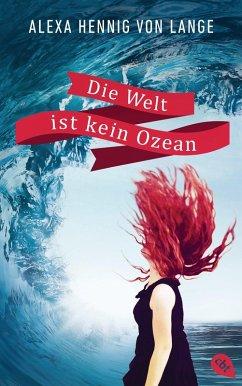 Die Welt ist kein Ozean (eBook, ePUB)
