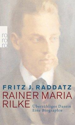 Rainer Maria Rilke - Raddatz, Fritz J.