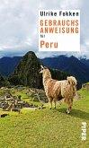 Gebrauchsanweisung für Peru (eBook, ePUB)