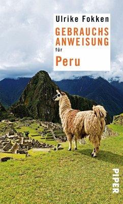 Gebrauchsanweisung für Peru (eBook, ePUB) - Fokken, Ulrike