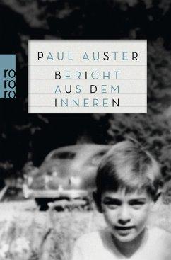Bericht aus dem Inneren - Auster, Paul
