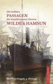 Die heiklen Passagen der wundersamen Herren Wilde & Hamsun