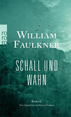 Schall und Wahn - Faulkner, William