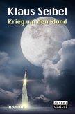 Krieg um den Mond (eBook, ePUB)