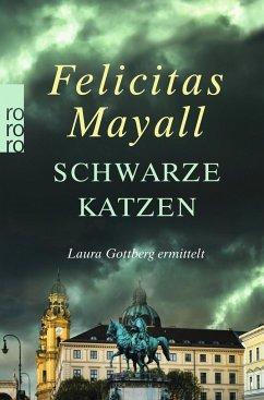 Schwarze Katzen / Laura Gottberg Bd.9 - Mayall, Felicitas