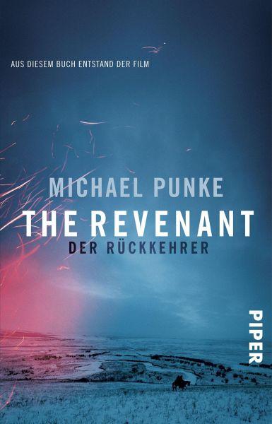 The Revenant – Der Rückkehrer (eBook, ePUB) - Punke, Michael