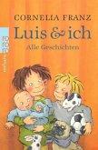 Alle Geschichten / Luis & ich Bd.1-4