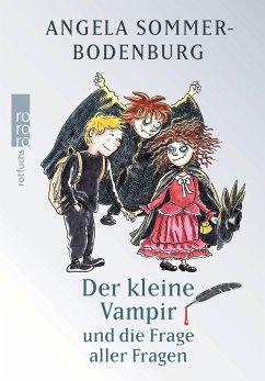 Der kleine Vampir und die Frage aller Fragen / Der kleine Vampir Bd.21 - Sommer-Bodenburg, Angela