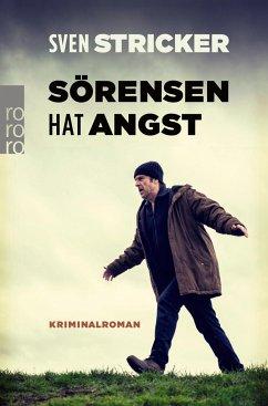 Sörensen hat Angst / Sörensen Bd.1 - Stricker, Sven