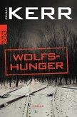 Wolfshunger / Bernie Gunther Bd.9