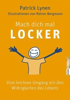 Mach dich mal locker (eBook, ePUB) - Lynen, Patrick