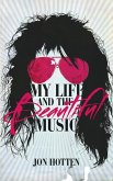 My Life And The Beautiful Music (eBook, ePUB)