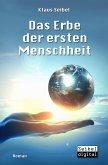 Das Erbe der ersten Menschheit / Die erste Menschheit Bd.1 (eBook, ePUB)