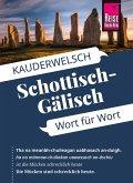 Reise Know-How Sprachführer Schottisch-Gälisch - Wort für Wort: Kauderwelsch-Band 172 (eBook, PDF)