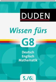 Wissen fürs G8 Deutsch/Englisch/Mathematik 5. und 6. Klasse (Mängelexemplar)