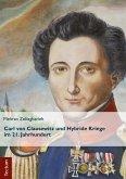 Carl von Clausewitz und Hybride Kriege im 21. Jahrhundert (eBook, PDF)