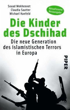 Die Kinder des Dschihad (eBook, ePUB) - Hanfeld, Michael; Sautter, Claudia; Mekhennet, Souad