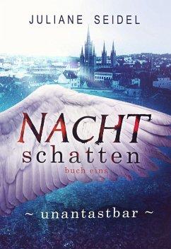 Unantastbar / Nachtschatten Bd.1 (eBook, ePUB) - Seidel, Juliane