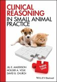Clinical Reasoning in Small Animal Practice (eBook, ePUB)