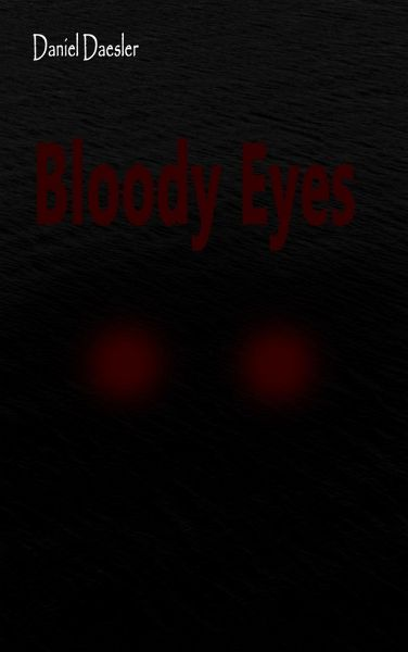 Bloody Eyes - Daesler, Daniel