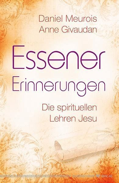 Essener Erinnerungen - Meurois, Daniel; Givaudan, Anne