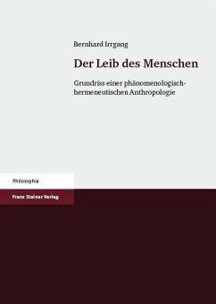 Der Leib des Menschen (eBook, PDF) - Irrgang, Bernhard