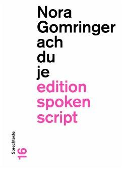 achduje - Gomringer, Nora